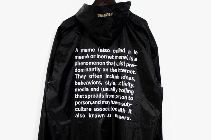 "LOL, VETEMEMES Mocks Vetements Once Again With ""Meme Definition"" Raincoat"