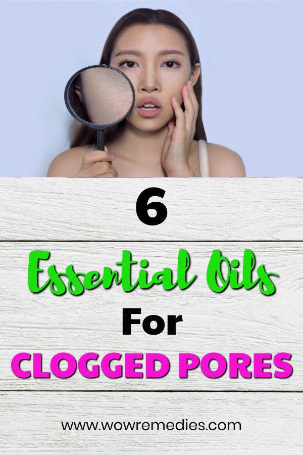 Best Essential Oils For Clogged Pores