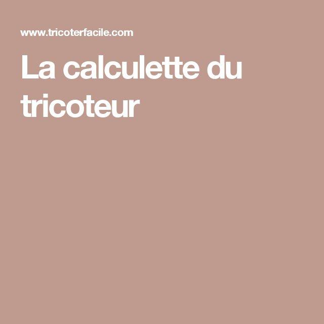 La calculette du tricoteur