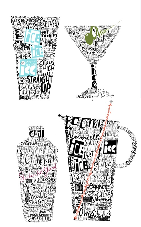 Cocktails in type . . . that'll make you wanna drink for sure . . . Ha!