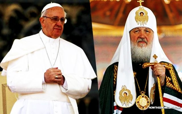 REUNIFICATION RUMORS SWIRL AS POPE FRANCIS AND RUSSIAN ORTHODOX PATRIARCH KIRILL HAVE MEETINGS (One World Religion)