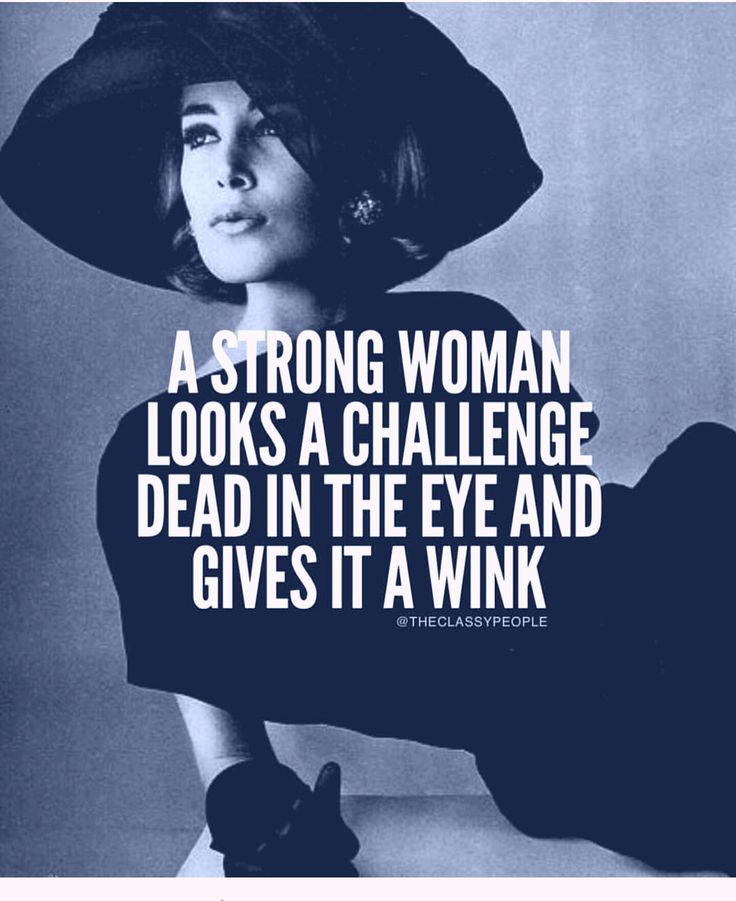 Strong Pregnant Woman Quotes: A Strong Woman Looks A Challenge In The Eye And Gives It A