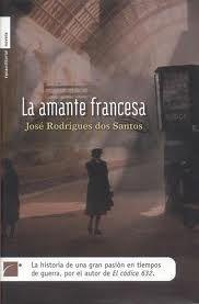 Kate Boblin: La amante francesa, de José Rodrigues dos Santos