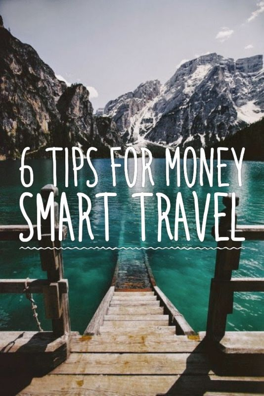 6 Tips for Money Smart Travel. Let's get you on that silver bird (or the open road) with a few extra bucks to spare.