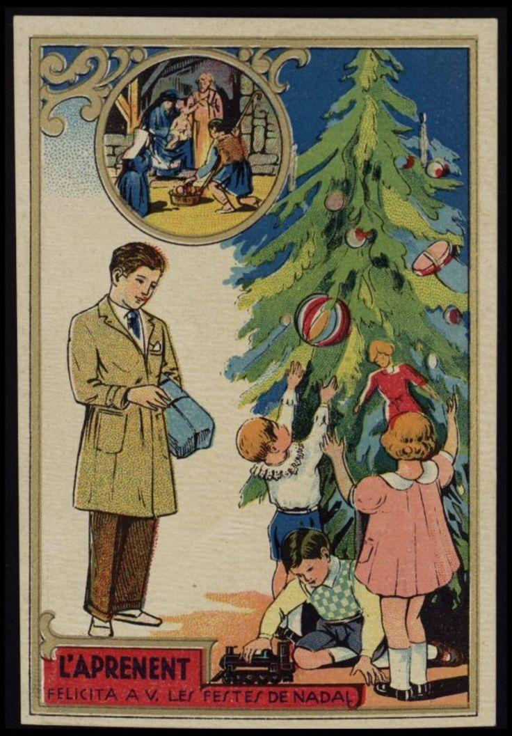 """Estrena nadalenca """"L'aprenent felicita a V. les Festes de Nadal"""". Segle XX. Fons Palau Antiguitats #setdimatge 19/12/2014 #mesdimatge Molt bones festes de Nadal! http://www.pinterest.com/cultpopularcat/estrenes-nadalenques/"""