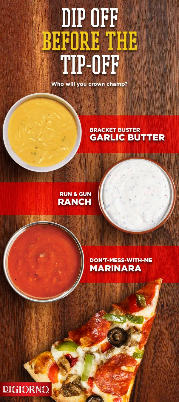 Grab game day glory by serving up crust dipping  slam dunking sauces  Try classic marinara sauce or garlic butter with thick crusted Pizza Dipping Strips  Or really elevate your game with a quick ranch recipe  Mix 2 parts mayo  1 part sour cream  and a sprinkle of chives  parsley  dill  garlic powder and onion powder  Season with salt  amp  pepper  serve with any Rising Crust or Pizzeria  pizza