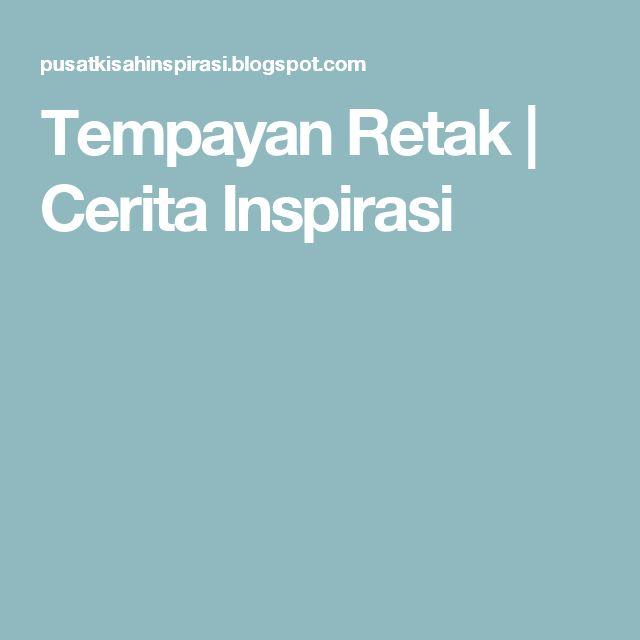 Tempayan Retak | Cerita Inspirasi