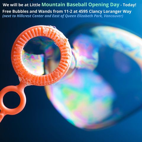 Free Bubbles at Little Mountain Baseball on April 5/14 11-2