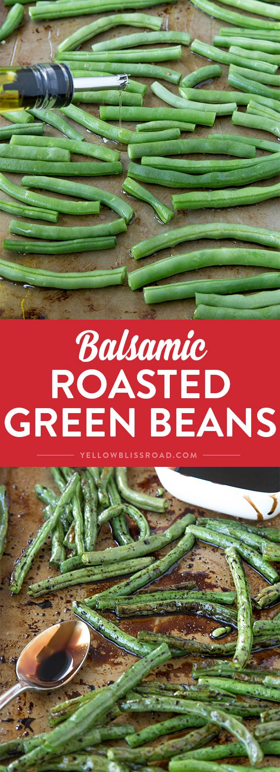 These oven roasted green beans with balsamic reduction are the perfect side dish to accompany any meal, especially your Thanksgiving feast! via @yellowblissroad
