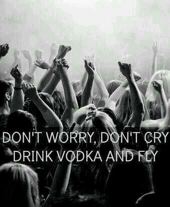 Change it to whiskey and fly!
