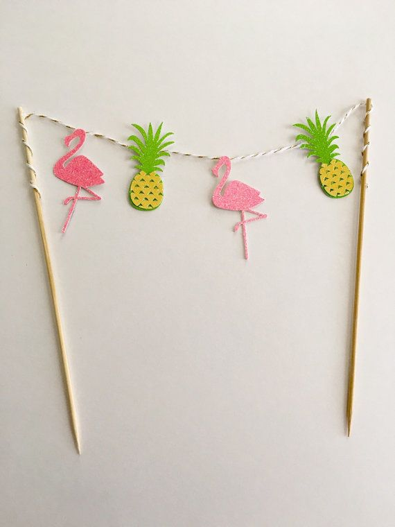 Flamingo and Pineapple Cake Topper by SweetEscapesbyDebbie on Etsy