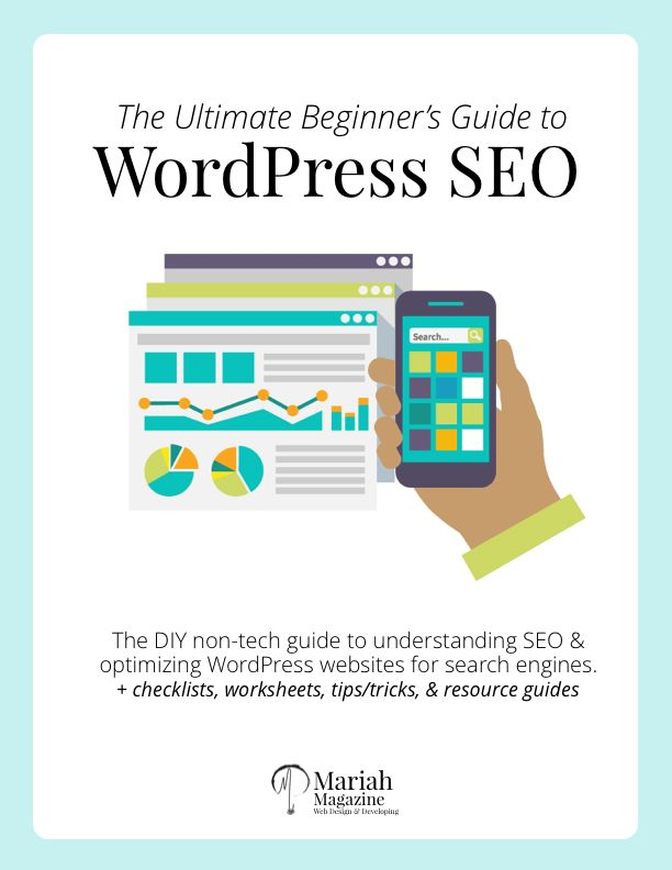 The Ultimate Beginner's Guide to WordPress SEO - SEO step #1 is understanding the basics. Without the knowledge of SEO core concepts, all of your efforts are basically a shot in the dark.  This ebook is the first step in understanding SEO. I created this guide WITHOUT techy-coding language so that's it's easy to digest & even easier to start implementing. I've also included worksheets, checklists, & visuals along the way, so you can work on your own website as you follow along with the book.
