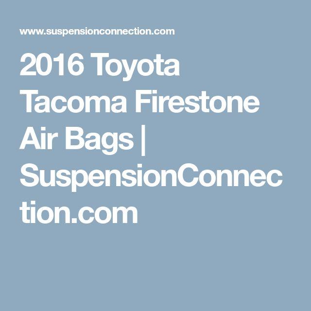 2016 Toyota Tacoma Firestone Air Bags | SuspensionConnection.com