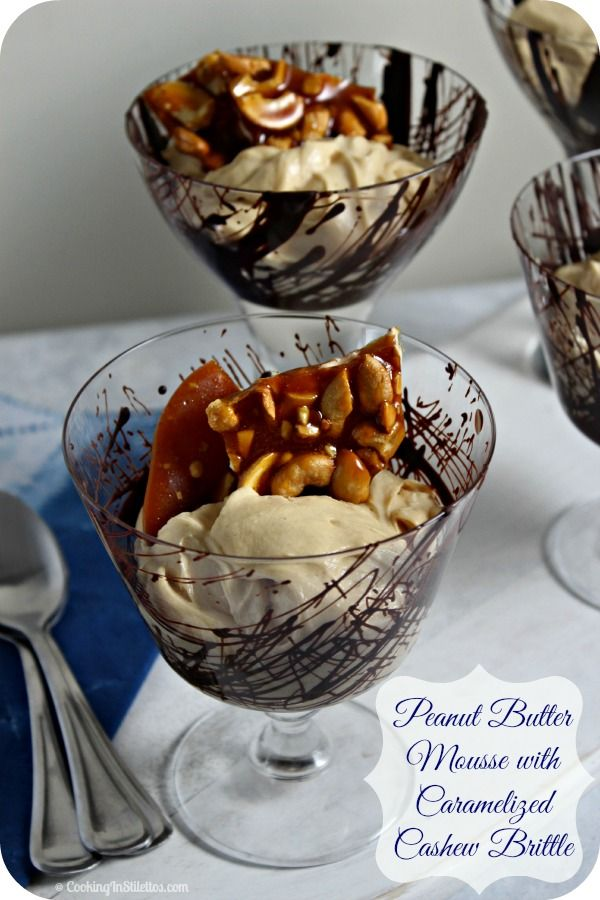 Peanut Butter Mousse with Caramelized Cashew Brittle   Cooking In Stilettos  http://cookinginstilettos.com/peanut-butter-mousse-with-caramelized-cashew-brittle/  #GrabSomeNutsDay