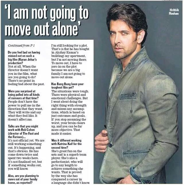Hrithik roshan, i am not going to move out alone