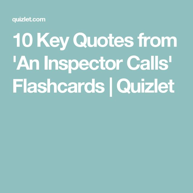 10 Key Quotes from 'An Inspector Calls' Flashcards | Quizlet