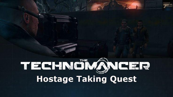 The Technomancer Hostage Taking Quest