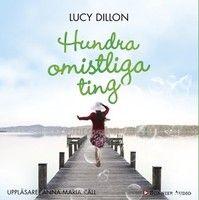 Hundra omistliga ting - Lucy Dillon