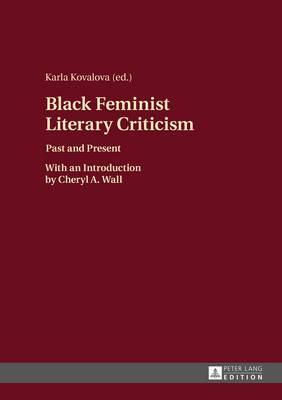Black Feminist Literary Criticism, 2016 http://bu.univ-angers.fr/rechercher/description?notice=000818261