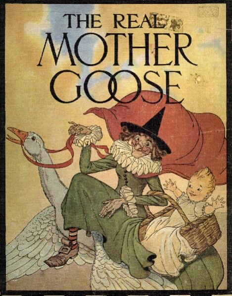 Who hasn't learned many nursery rhymes from Mother Goose and their own mother?