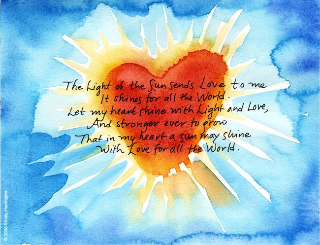 The light of the sun sends Love to me.....