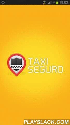 Taxi Seguro Taxista  Android App - playslack.com ,  El mejor despacho automático, brindando seguridad a los conductores de Taxis y más servicios para un trabajo garantizado. Best Auto Dispatch, provide security for taxi drivers and services for a guaranteed job.