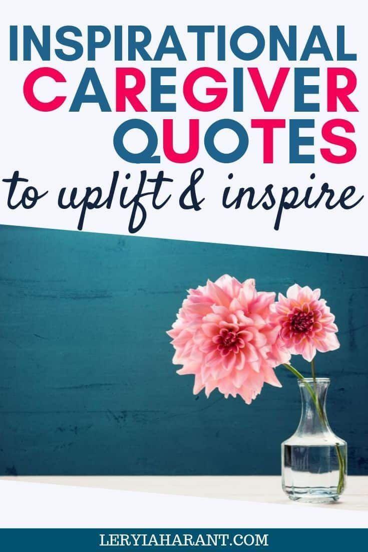 Caregiver Quotes Encourage Inspire Comfort Caregivers Leryiah Arant In 2020 Caregiver Quotes Caregiver Encouragement