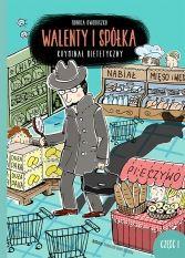 Walenty i spółka. Kryminał dietetyczny - Ryms - kwartalnik o książkach dla dzieci i młodzieży