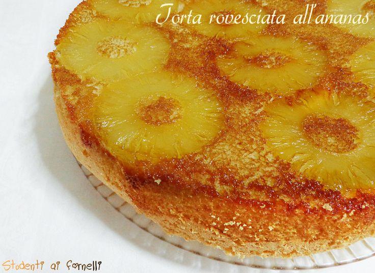 torta rovesciata all'ananas ricetta dolce fresco veloce con ananas sciroppata