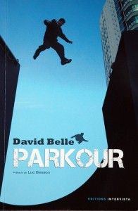 David Belle's book - Parkour