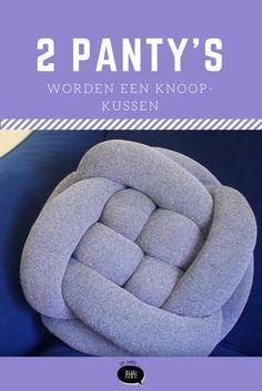 Je leest het goed: dit kussen is gemaakt van 2 panty's!