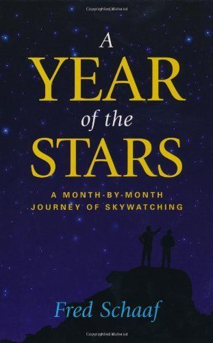 A Year of the Stars: A Month-By-Month Journey of Skywatching by Fred Schaaf. $8.06. Publisher: Prometheus Books (November 30, 2003). 325 pages. Author: Fred Schaaf