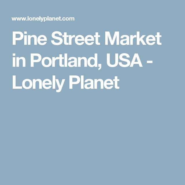 Pine Street Market in Portland, USA - Lonely Planet