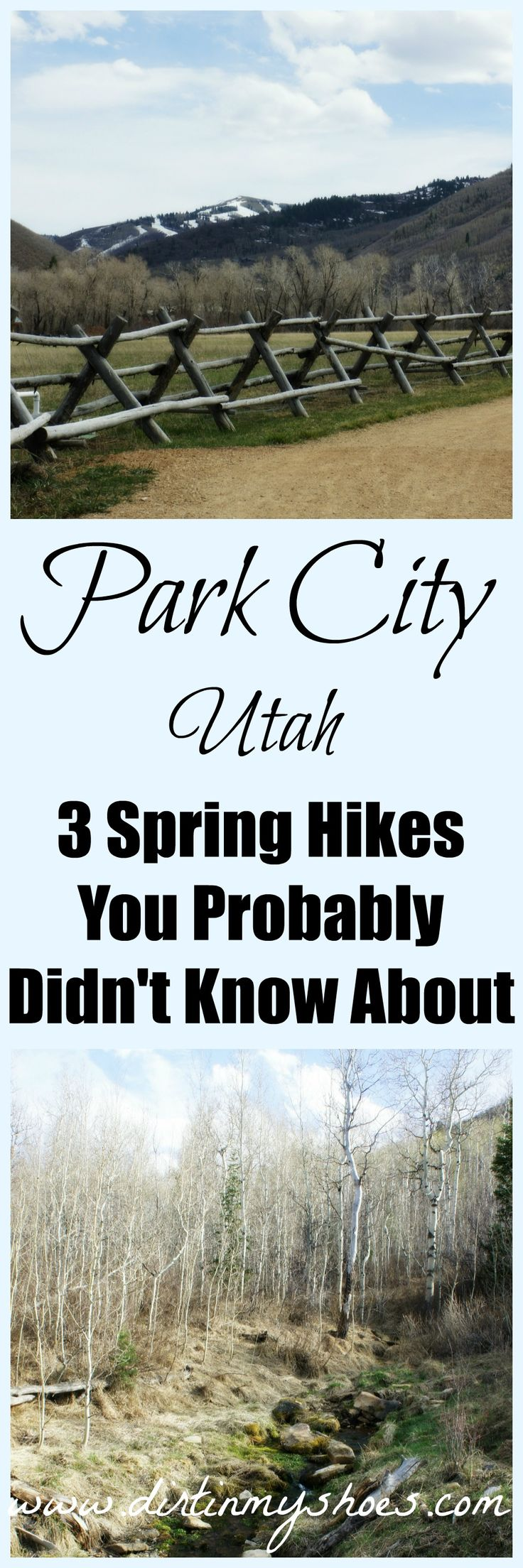 3 Spring Hikes In Park City   Dirt In My Shoes.  Hike like a local with these trails you probably didn't know about!