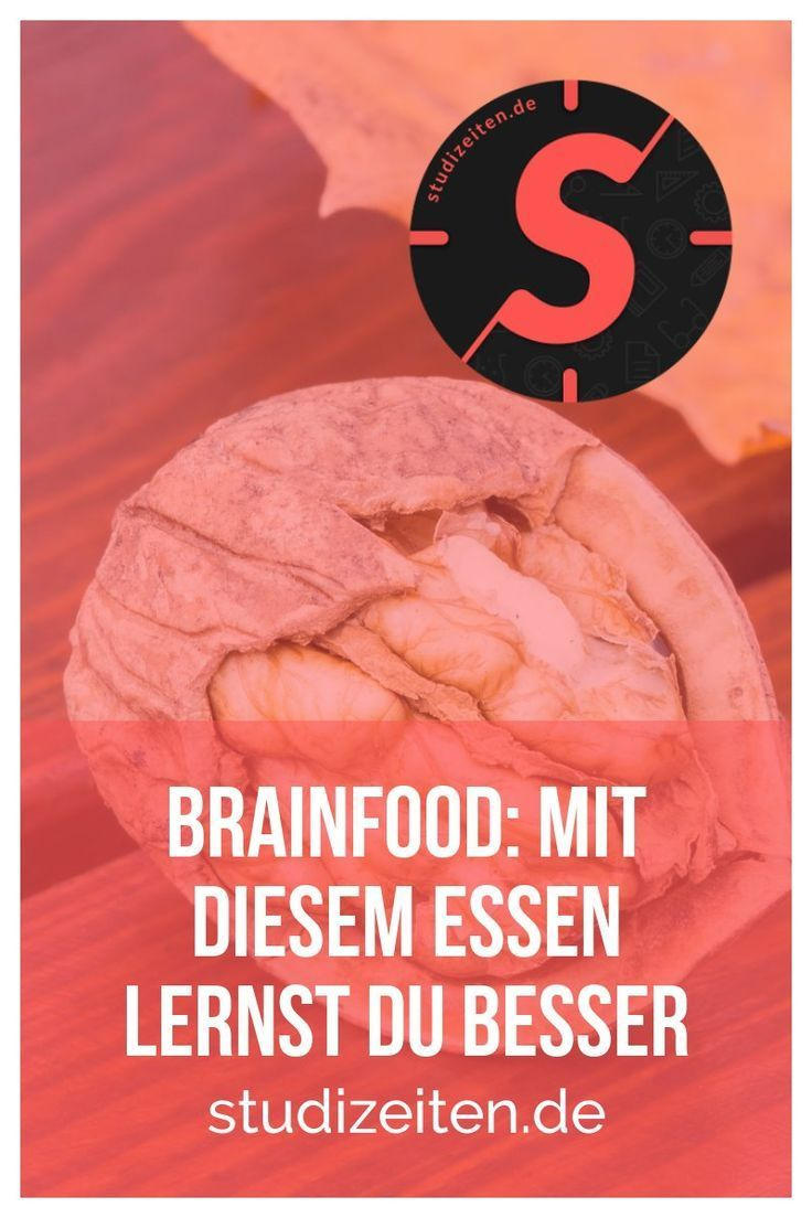 Brainfood Mit Diesem Essen Lernst Du Besser Ernahrung Gesund Und Fit Als Student Ernahrung Speiseplan Und Gesunde Ernahrung