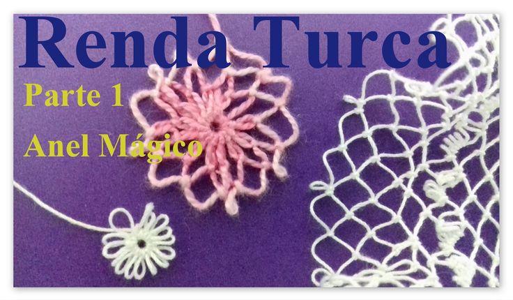 Vídeo ensina como fazer a Renda Turca passo a passo. Primeira parte ensina como fazer o anel mágico. A Renda Turca pode ser feita com fios diversos, mas pref...