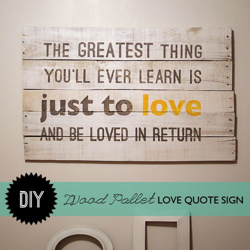 DIY Wood Pallet Quote Sign
