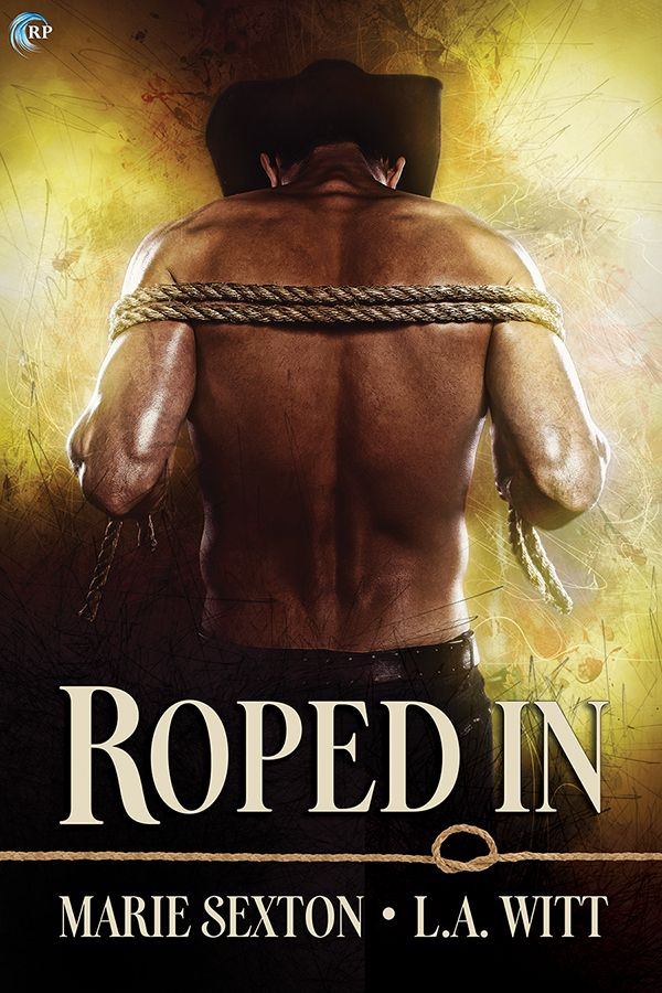 Roped In by @MarieSexton and @GallagherWitt #Giveaway @RiptideBooks