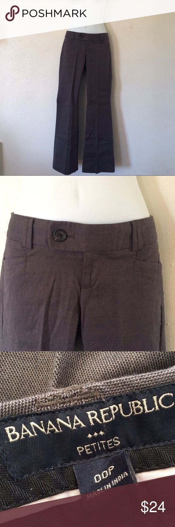 BANANA REPUBLIC casual dress pant Petite Banana Republic dress pant with some stretch. Gray in color, very chic!   🌸🎀 I offer a bundle discount! Feel free to shop around my closet! Enjoy! 🎀🌸 Banana Republic Pants Trousers