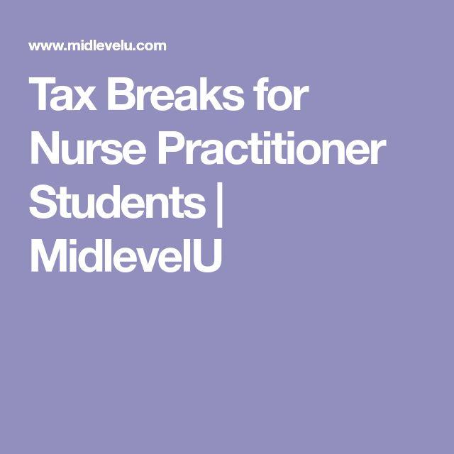 Tax Breaks for Nurse Practitioner Students | MidlevelU