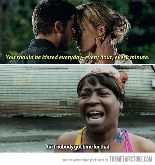hahaha: Sweetbrown, Romantic Movie, Sweet Brown, Zac Efron, Make Time, Reality Check, Nicholas Sparkly, Funny Memes, True Stories