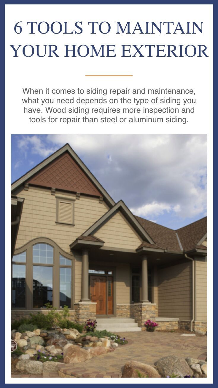 Keep Your House In Tip Top Shape If You Need Some Help Find The Right Tools For Maintaining Your Home Exterior And Yard House Exterior Exterior Siding Repair
