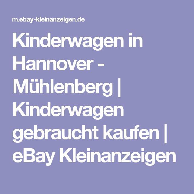 Kinderwagen in Hannover - Mühlenberg | Kinderwagen gebraucht kaufen | eBay Kleinanzeigen
