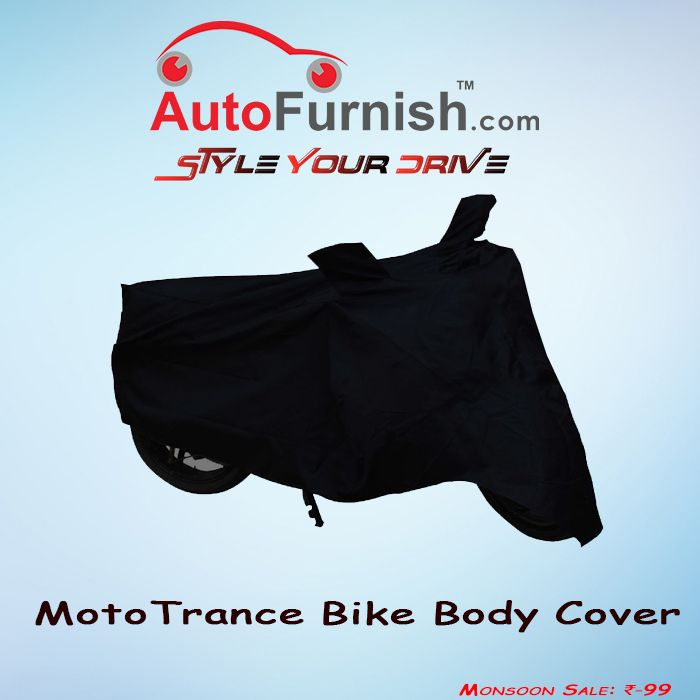 Monsoon Sale! Buy #MotoTrance #BikeBodyCover @ 99 http://www.autofurnish.com/bike-body-cover #monsoonsale #bikeaccessories