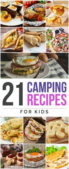 15 Quick And Yummy Camping Recipes For Kids