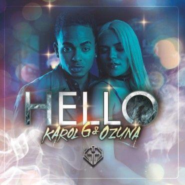 Karol G Ft. Ozuna – Hello - http://www.labluestar.com/karol-g-ft-ozuna-hello/ - #Ft, #Karol, #Ozuna