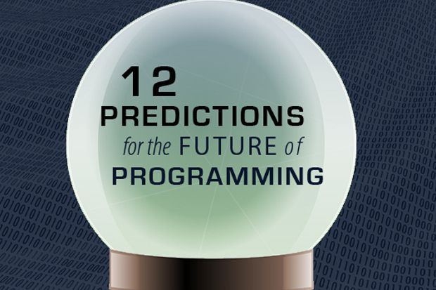 We gaze into our coding crystal ball to find the sure bets and intriguing developments to target in the next five years