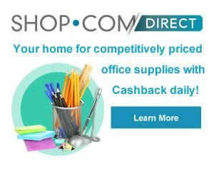 SHOP.COM Direct--Get all your office and business supplies here and earn cashback!