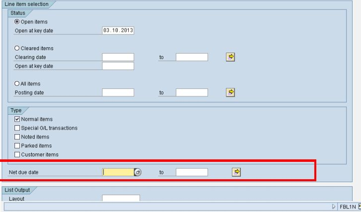 HOW TO BRING DUE DATE ON FBL1N SCREEN  in sap fi
