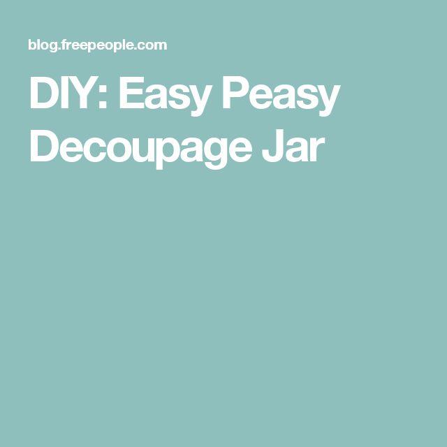 DIY: Easy Peasy Decoupage Jar